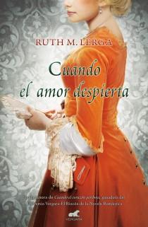 Cuando el amor despierta de Ruth M. Lerga
