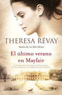 El Último Verano en Mayfair de Theresa Révay