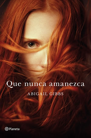 Que nunca amanezca de Abigail Gibbs