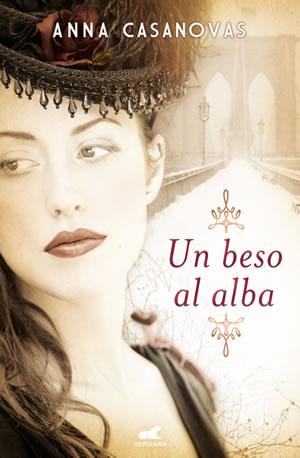Un beso al alba de Anna Casanovas