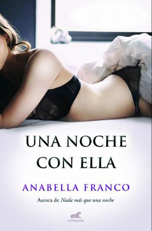 Una noche con ella de Anabella Franco